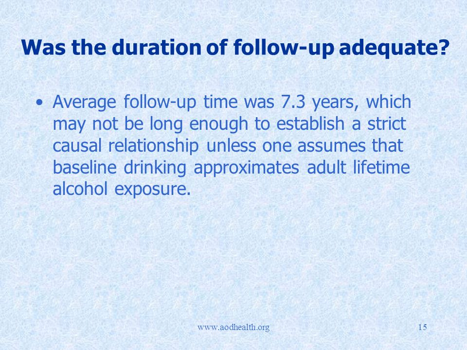 Was the duration of follow-up adequate.
