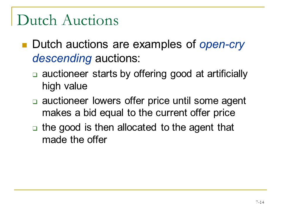 7-13 The key point is that the winner pays no more than the highest price that the second-last bidder remaining would pay (note, there is an assumption that the bid increases in quite small intervals so that the last bidder recognizes when the second-last bidder drops out of the auction.