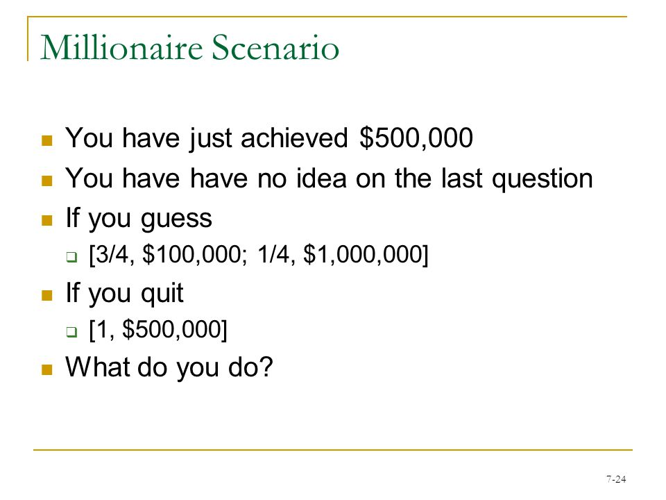 7-23 Example: Who Wants to Be a Millionaire
