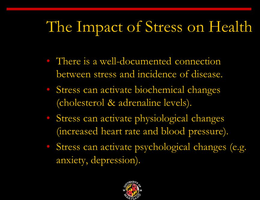 There is a well-documented connection between stress and incidence of disease.