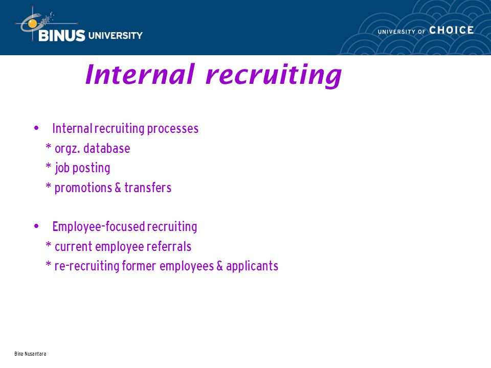 Bina Nusantara Internal recruiting Internal recruiting processes * orgz.