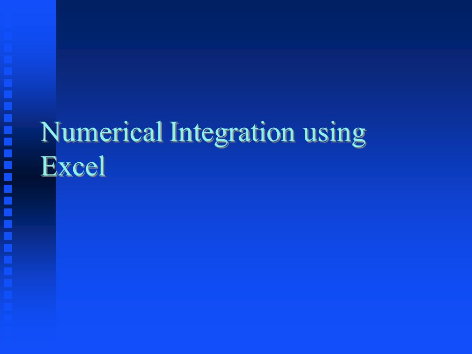 Numerical Integration using Excel