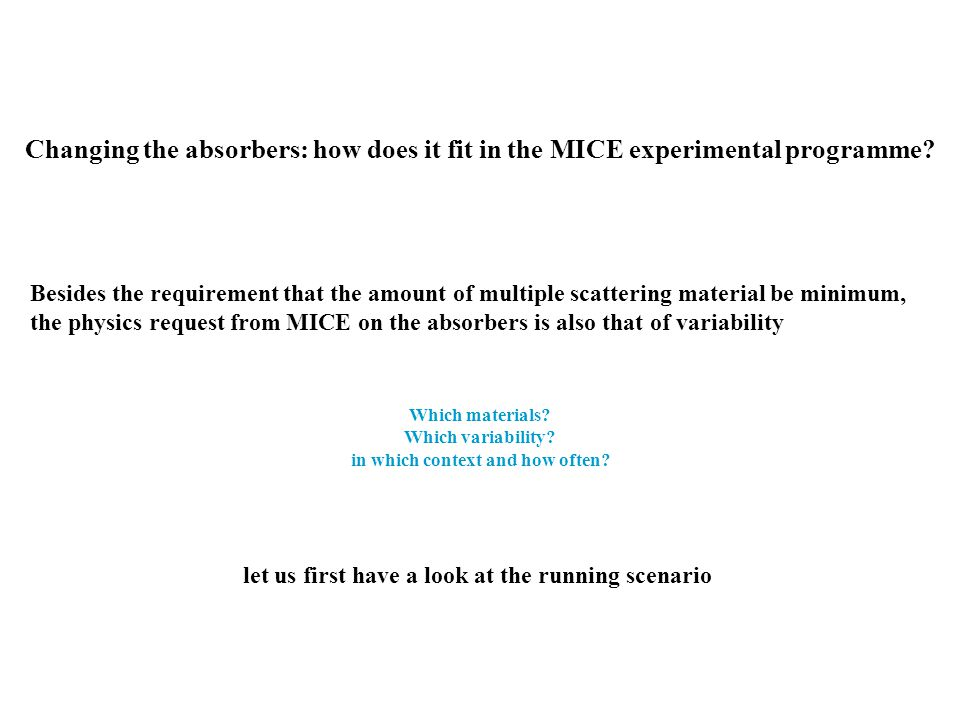 Changing the absorbers: how does it fit in the MICE experimental programme.
