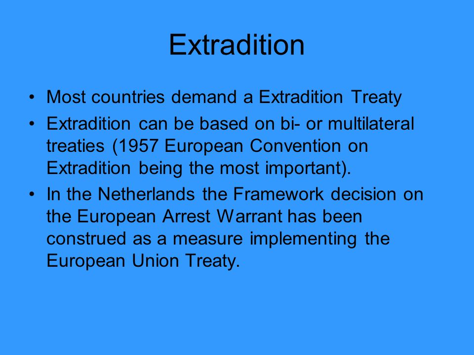 5 Extradition ...