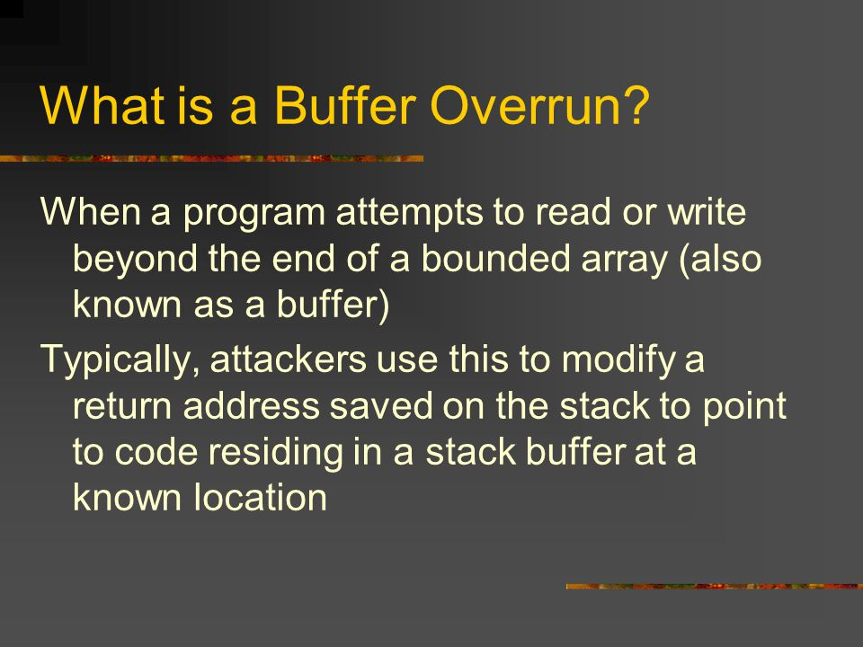 What is a Buffer Overrun.