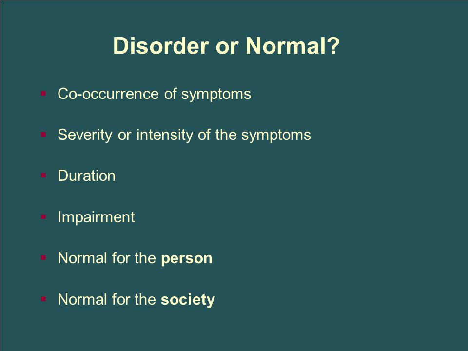 Disorder or Normal.