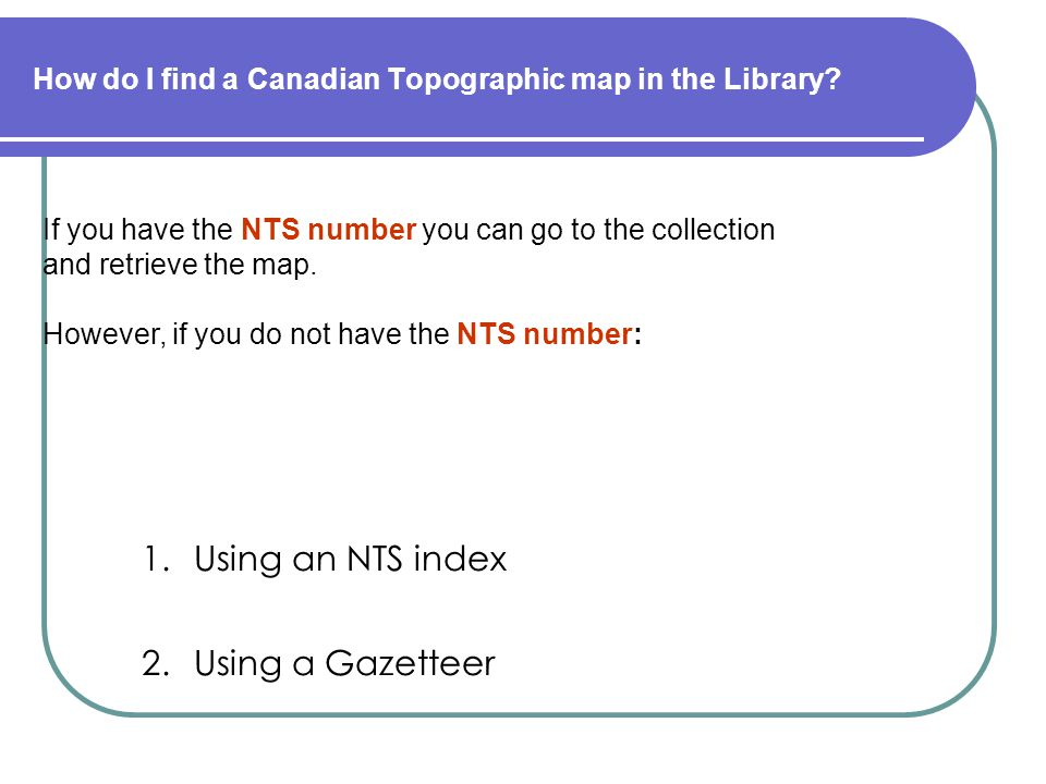 How do I find a Canadian Topographic map in the Library.