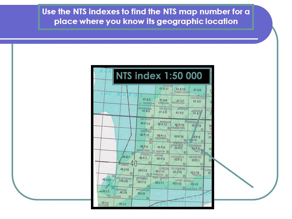 Use the NTS indexes to find the NTS map number for a place where you know its geographic location NTS index 1:50 000
