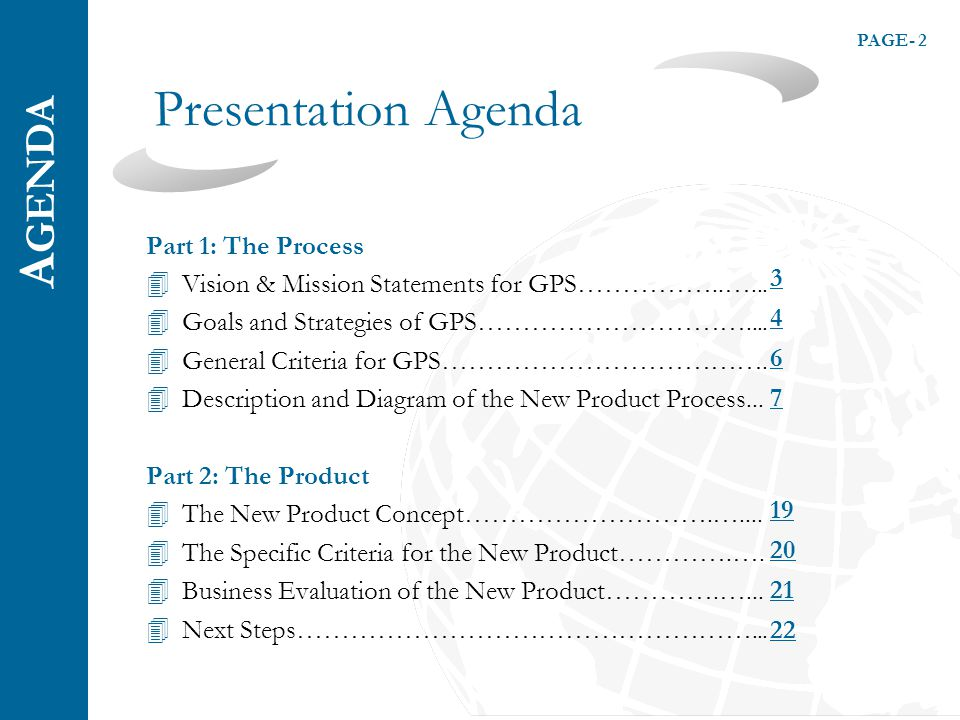PAGE- 2 Presentation Agenda Part 1: The Process 4Vision & Mission Statements for GPS……………..…...