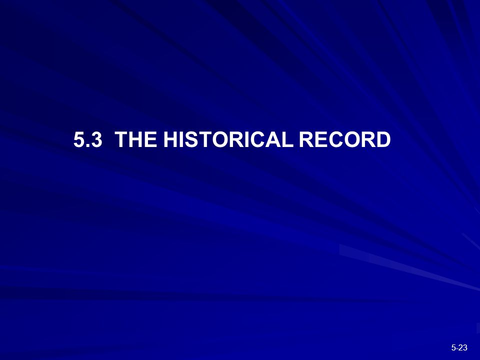 THE HISTORICAL RECORD