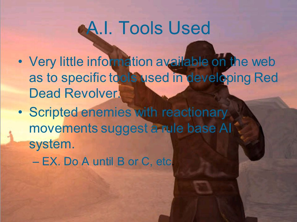 A.I. Techniques Used Enemy A.I. Techniques. –Level Bosses.