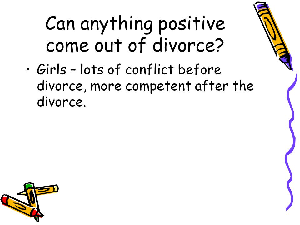 Can anything positive come out of divorce.