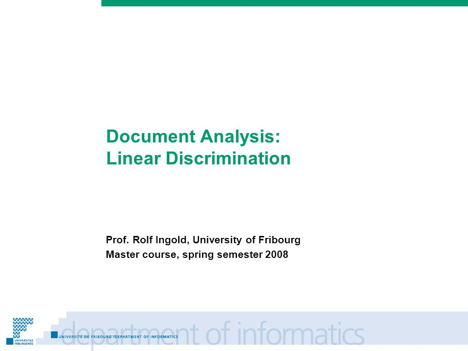 Prénom Nom Document Analysis: Linear Discrimination Prof.