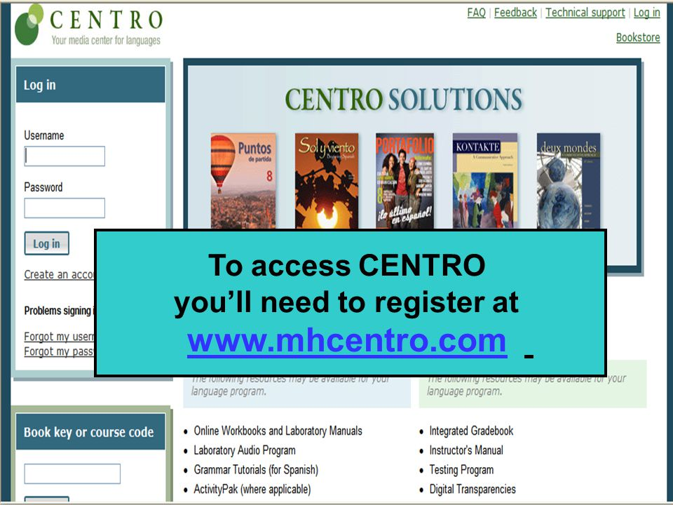 To access CENTRO you'll need to register at