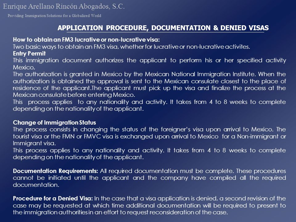 APPLICATION PROCEDURE, DOCUMENTATION & DENIED VISAS How to obtain an FM3 lucrative or non-lucrative visa: Two basic ways to obtain an FM3 visa, whether for lucrative or non-lucrative activites.