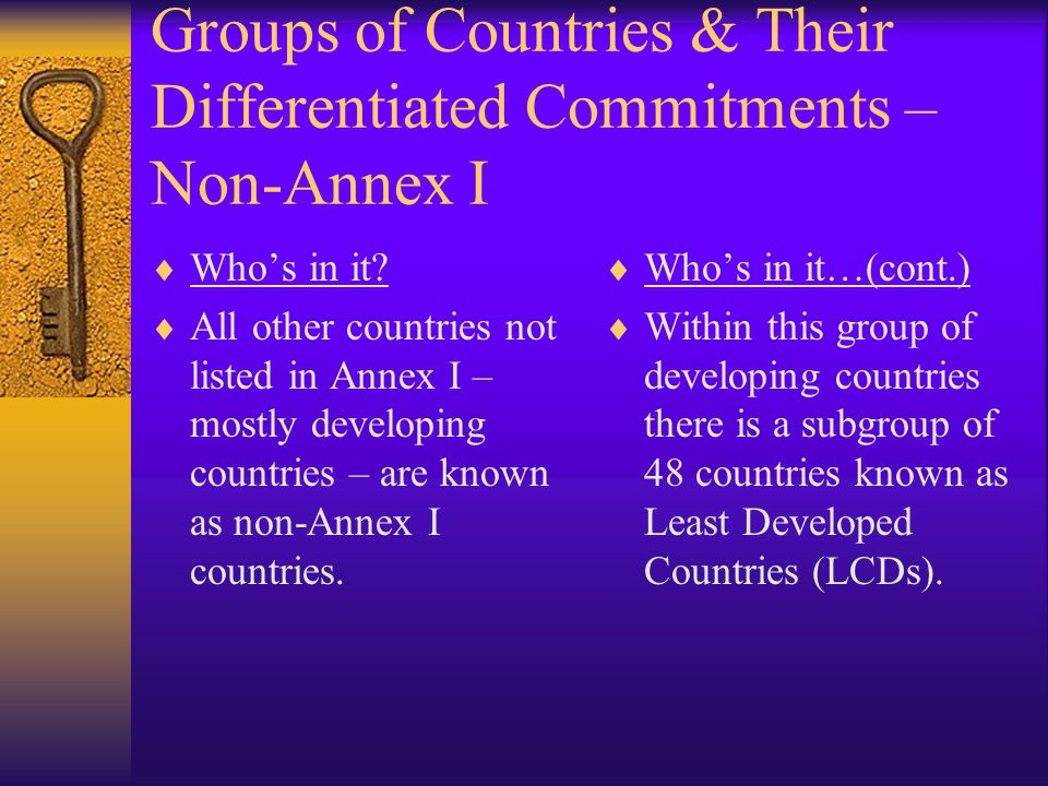 Groups of Countries & Their Differentiated Commitments – Non-Annex I  Who's in it.