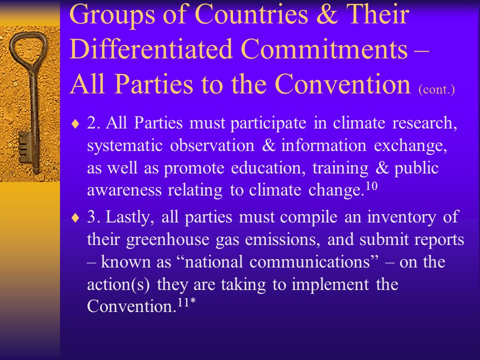 Groups of Countries & Their Differentiated Commitments – All Parties to the Convention (cont.)  2.