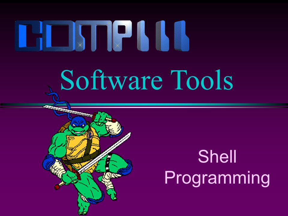 Shell Programming Software Tools