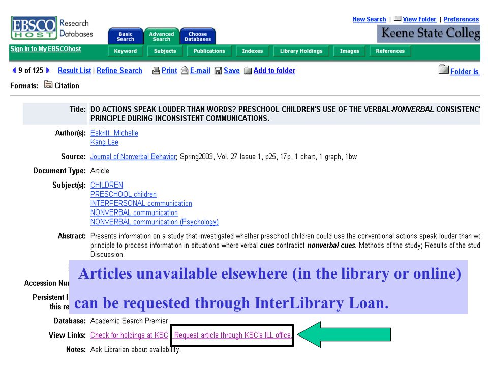 Articles unavailable elsewhere (in the library or online) can be requested through InterLibrary Loan.