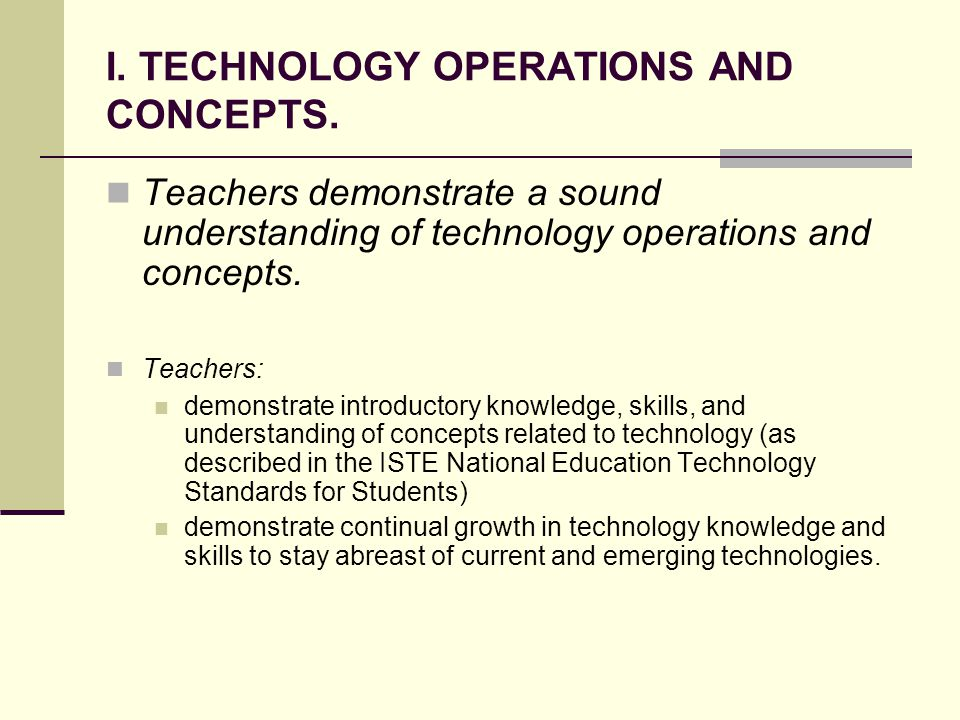 I. TECHNOLOGY OPERATIONS AND CONCEPTS.