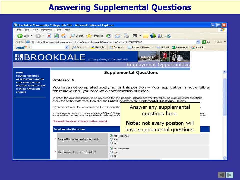 Answering Supplemental Questions Answer any supplemental questions here.