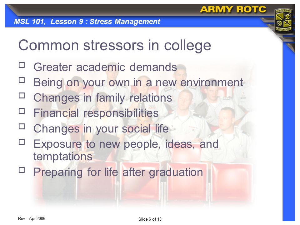 Slide 6 of 13 MSL 101, Lesson 9 : Stress Management Rev.