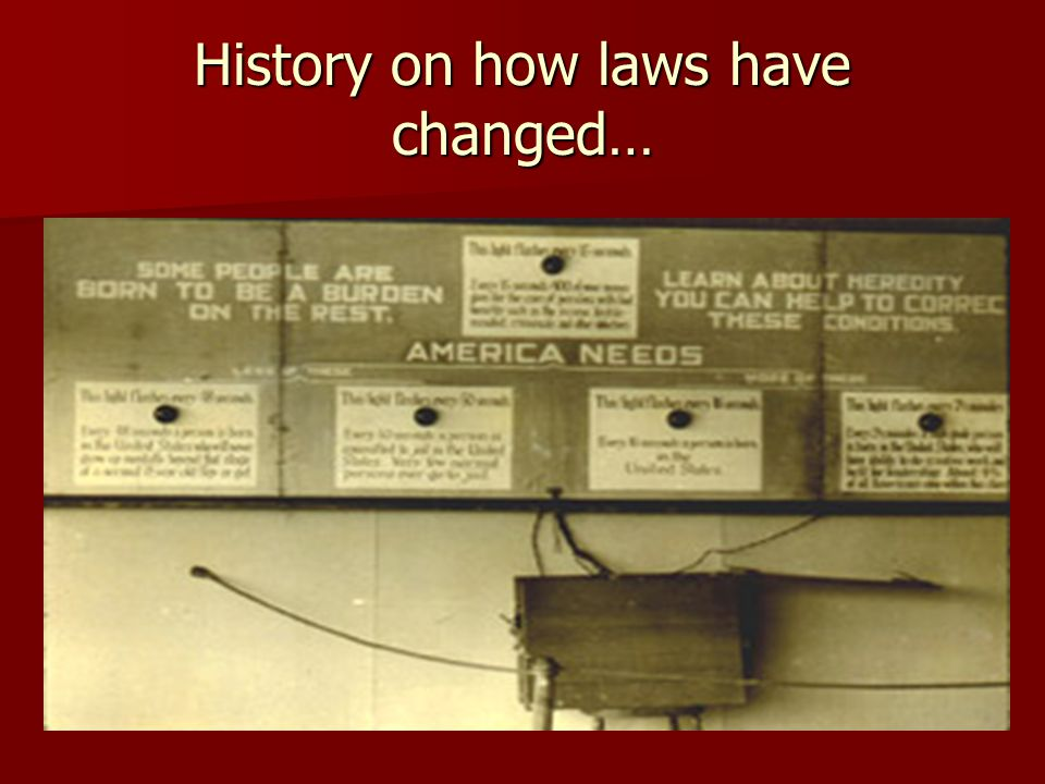 History on how laws have changed…