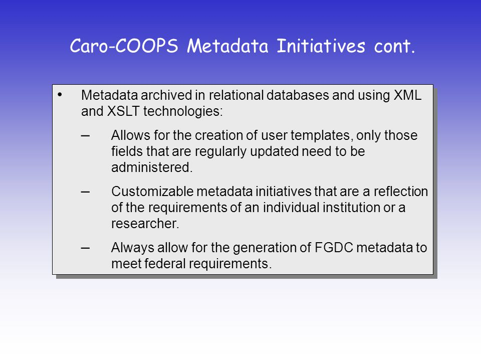 Caro-COOPS Metadata Initiatives cont.