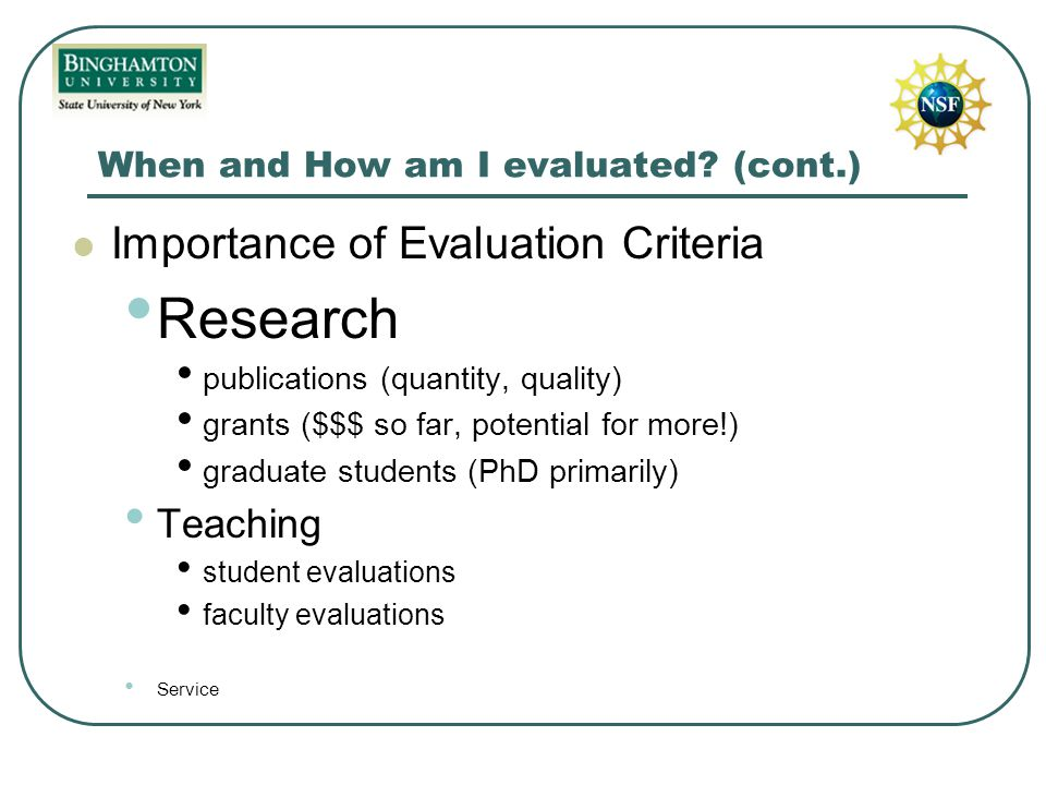 When and How am I evaluated.