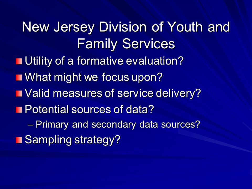 New Jersey Division of Youth and Family Services Utility of a formative evaluation.