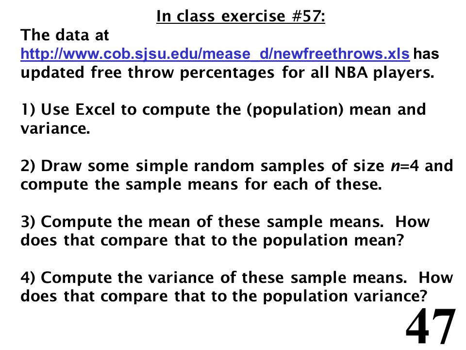 47 In class exercise #57: The data at   has updated free throw percentages for all NBA players.