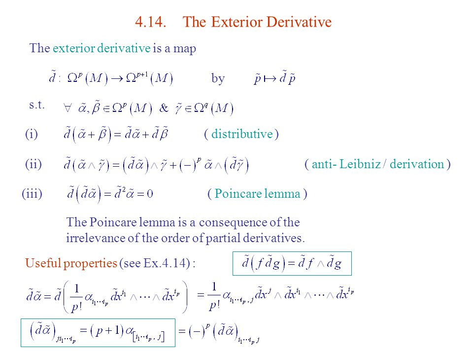 The Exterior Derivative The Exterior Derivative Is A Map By S.t.