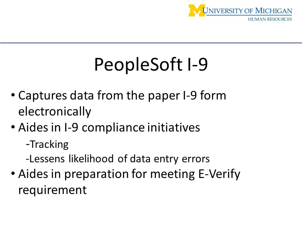 PeopleSoft I-9 Module Implementation HRMS UL Meeting March 20, ppt ...