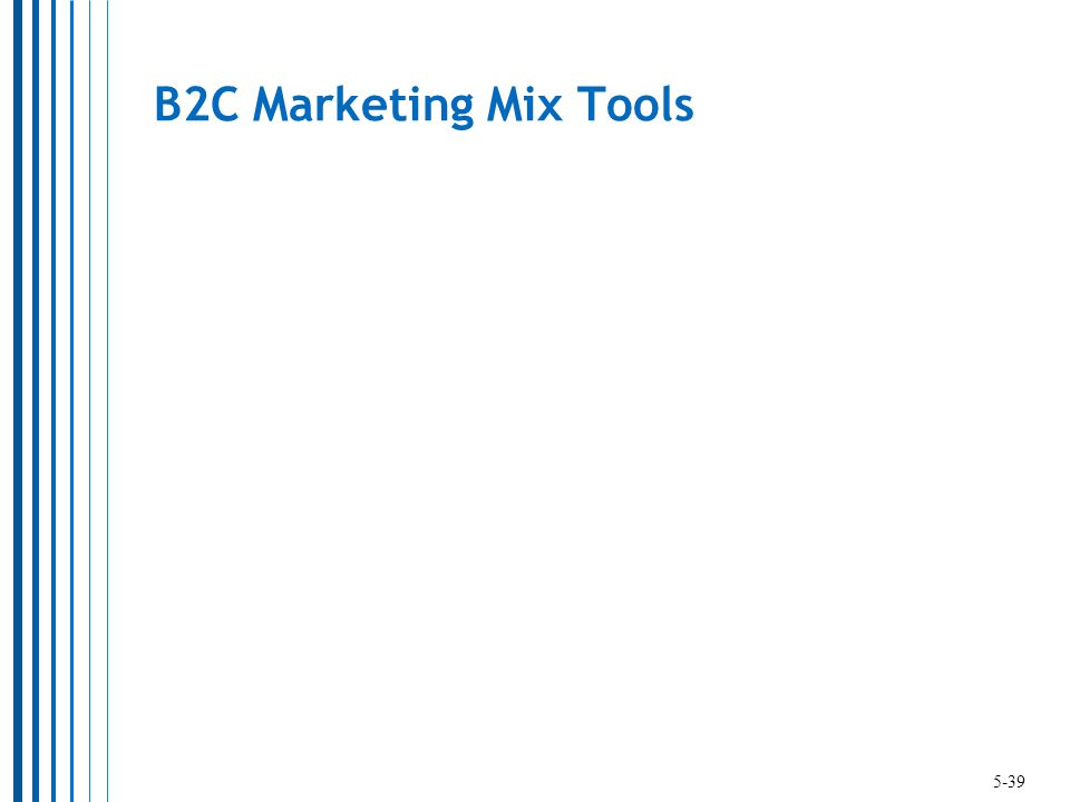 B2C Marketing Mix Tools 5-39