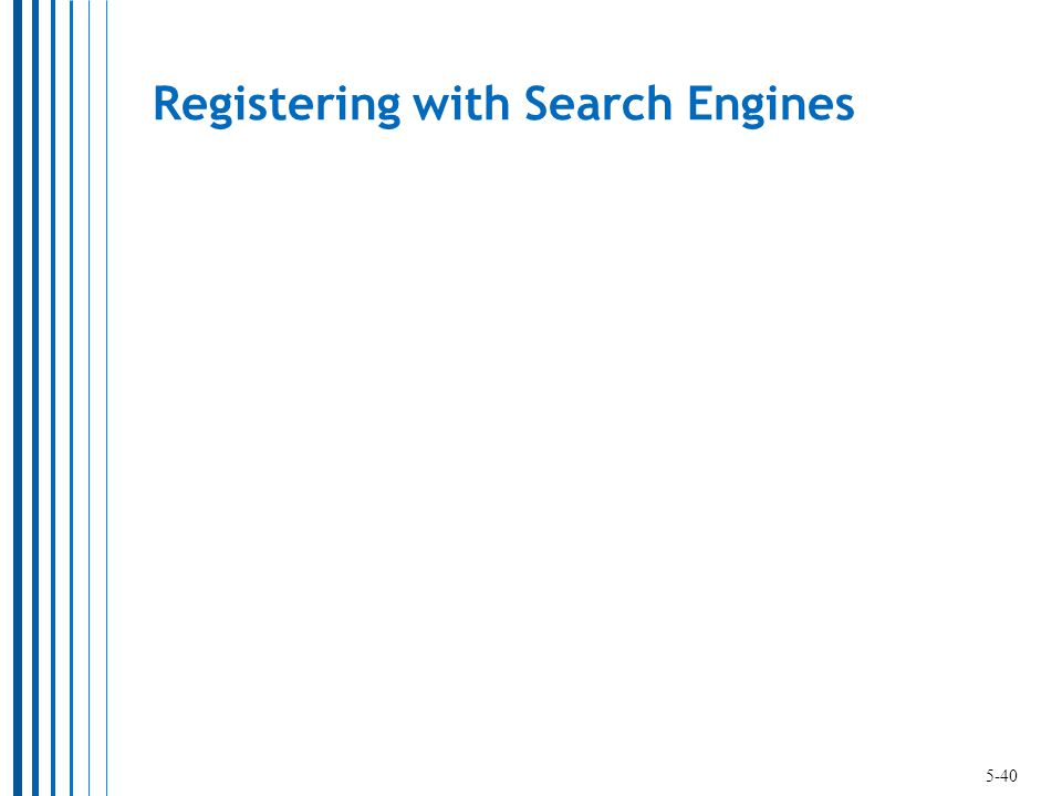 Registering with Search Engines 5-40