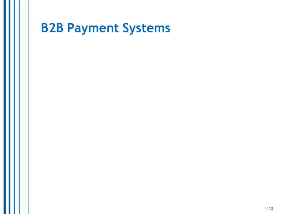 B2B Payment Systems 5-60