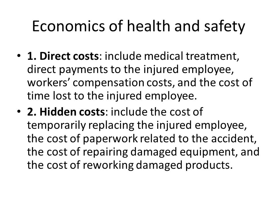 Economics of health and safety 1.