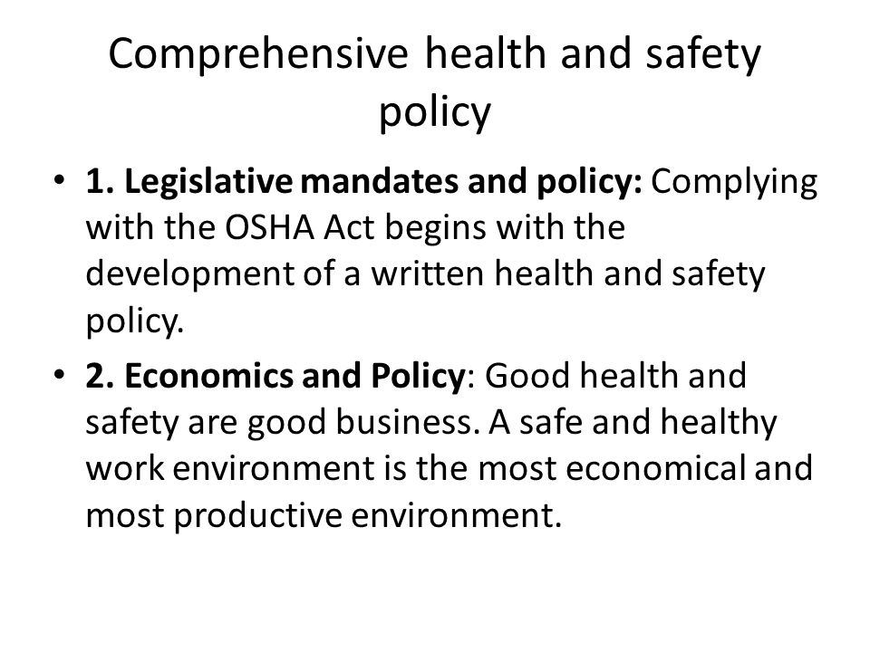Comprehensive health and safety policy 1.