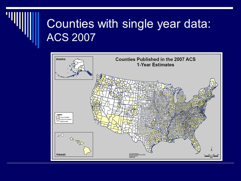 Counties with single year data: ACS 2007