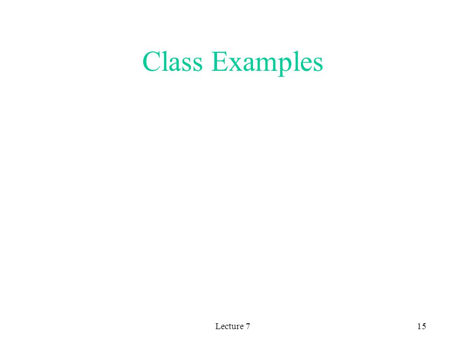 Lecture 715 Class Examples