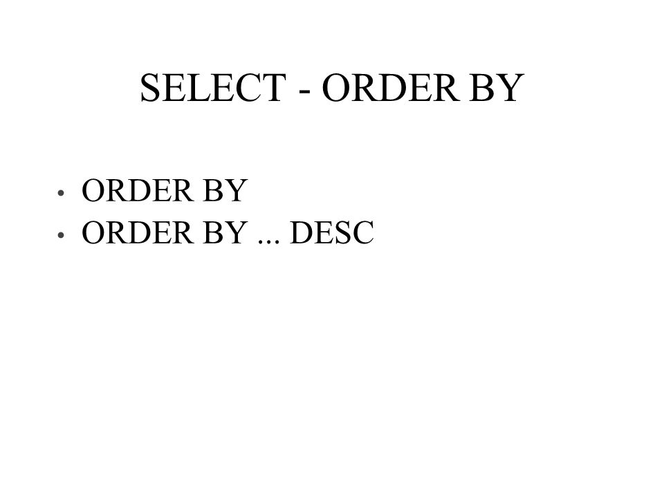 SELECT - ORDER BY ORDER BY ORDER BY... DESC