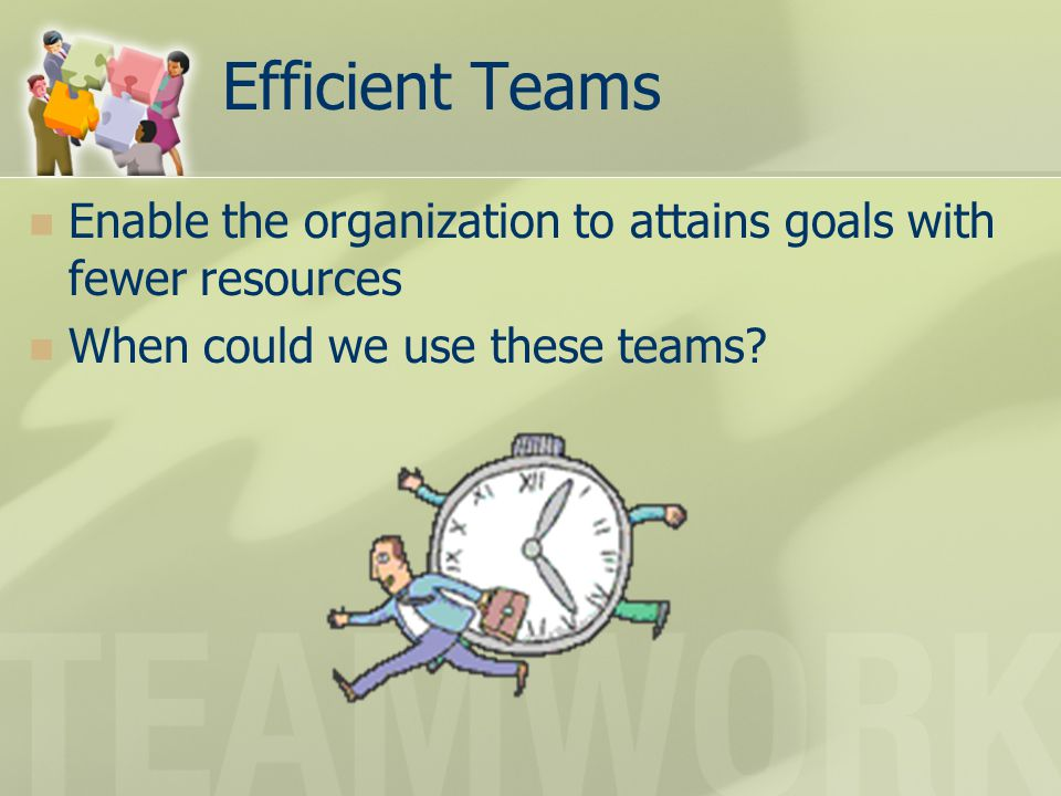 Quality Teams Ability to achieve superior results with fewer resources Exceed customer expectations at the same time Examples of these teams?