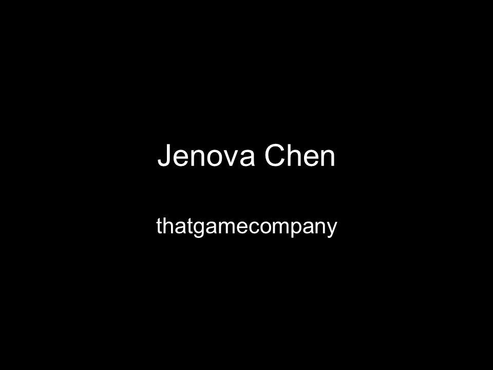Jenova Chen thatgamecompany