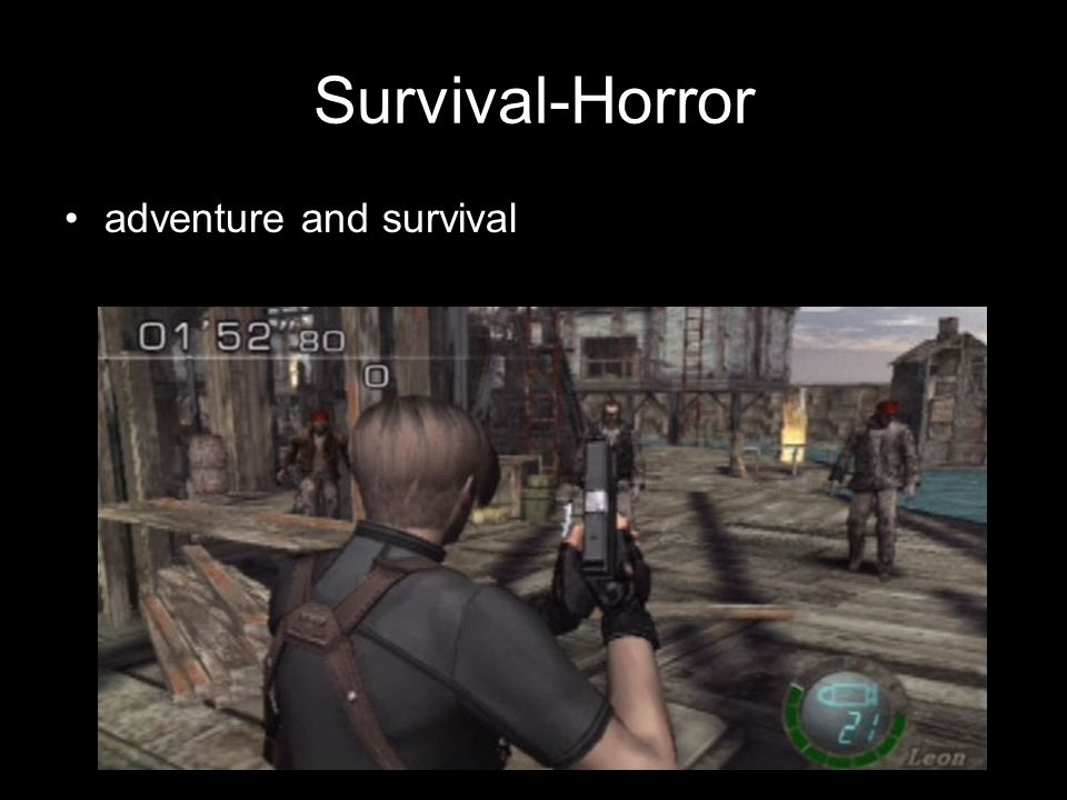 Survival-Horror adventure and survival