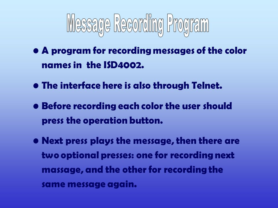 A program for recording messages of the color names in the ISD4002.