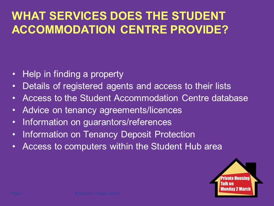 Imperial college londonpage 1 student accommodation centre private imperial college londonpage 3 what services does the student accommodation centre provide platinumwayz