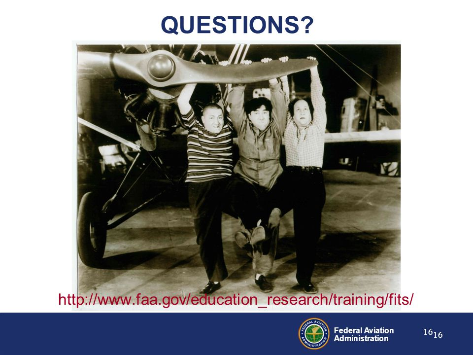Federal Aviation Administration 16 QUESTIONS
