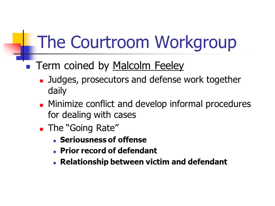the courtroom workgroup essay
