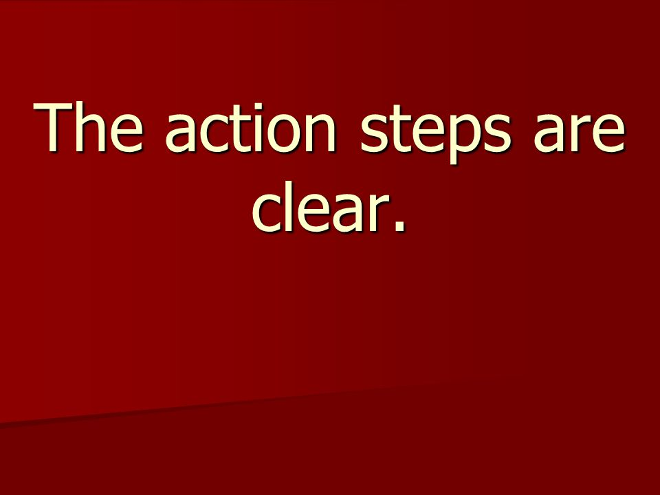 The action steps are clear.