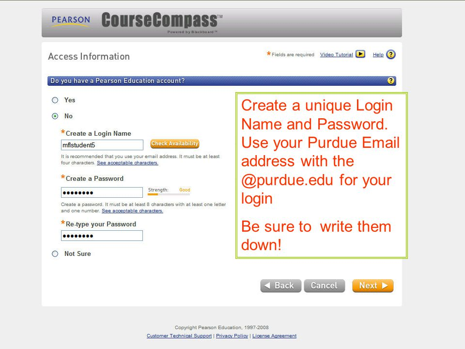 Create a unique Login Name and Password.